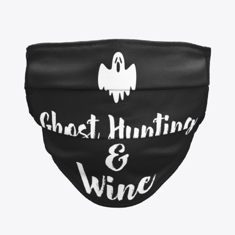 Ghost Hunting And Wine Black áo T-Shirt Front