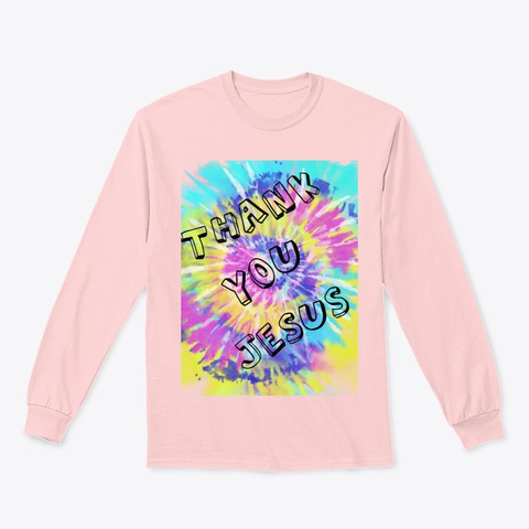 Thank You Jesus Unisex Long Sleeve Tee Light Pink T-Shirt Front