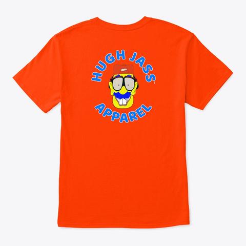 Hugh Jass Apparel Logo Shirt Orange T-Shirt Back