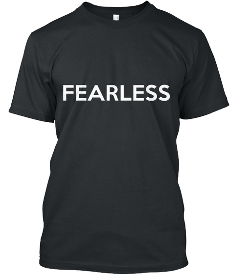 Fearless Black T-Shirt Front