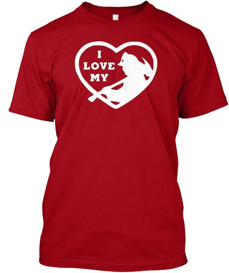 I Love My Fireman T Shirt Deep Red T-Shirt Front