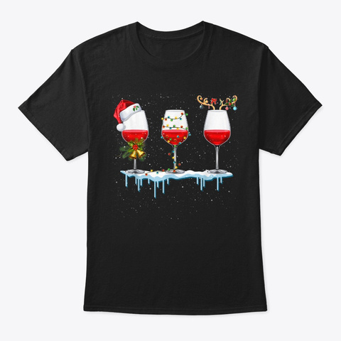 Three Glass Of Red Wine Santa Hat Christ Black T-Shirt Front