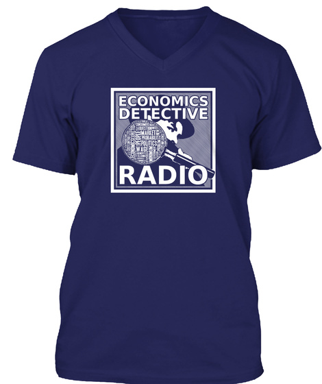 Economics Detective Radio Wage People Politics Market Navy T-Shirt Front