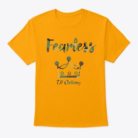 Fearless T  Shirt (Camo/Unisex) Gold T-Shirt Front