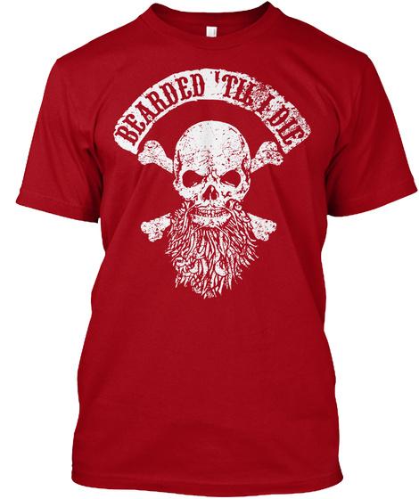 Beared Till I Die Deep Red T-Shirt Front