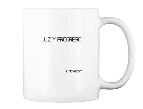 Luz Y Progreso J. Tarot White Camiseta Back