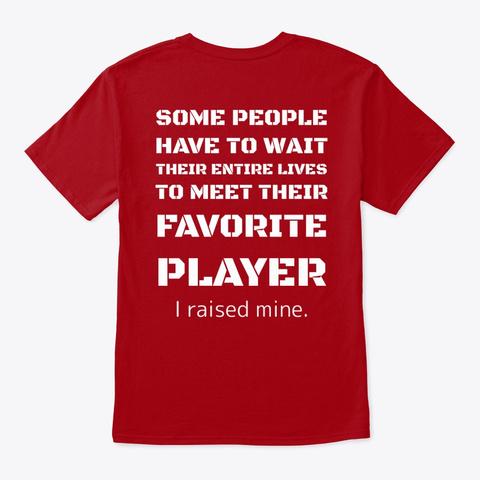 Baseball Mom   I Raised Mine Deep Red T-Shirt Back