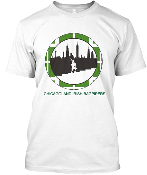 Chicagoland Irish Bagpipers White T-Shirt Front