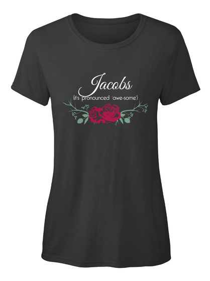 Jacobs (It's Pronounced Awe Some) Black T-Shirt Front