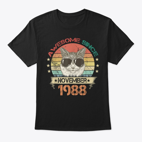Awesome Since November 1988 Cat Lover Black T-Shirt Front