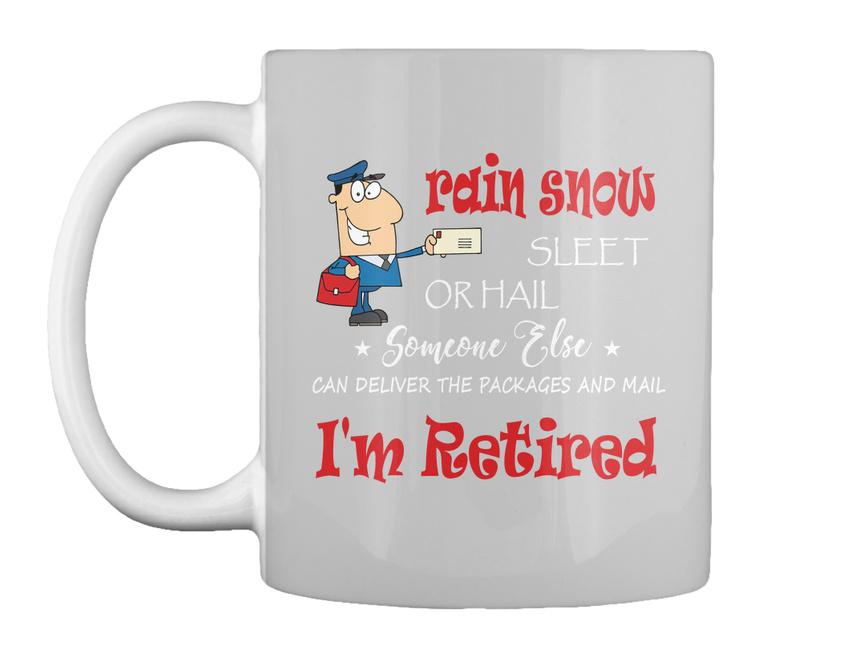 miniature 71 - Funny Retired Postal Worker Mailman Tee - Rain Suck Sleet Or Gift Coffee Mug