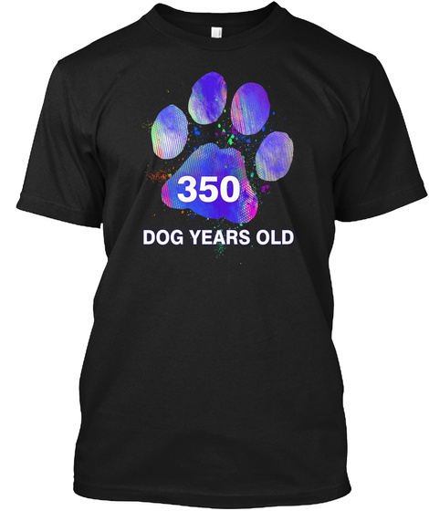 Awesome 350 Dog Years Old  Funny Black T-Shirt Front