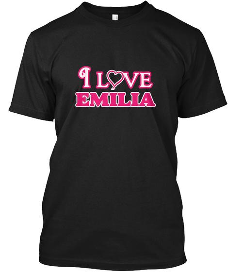 I Love Emilia Black T-Shirt Front