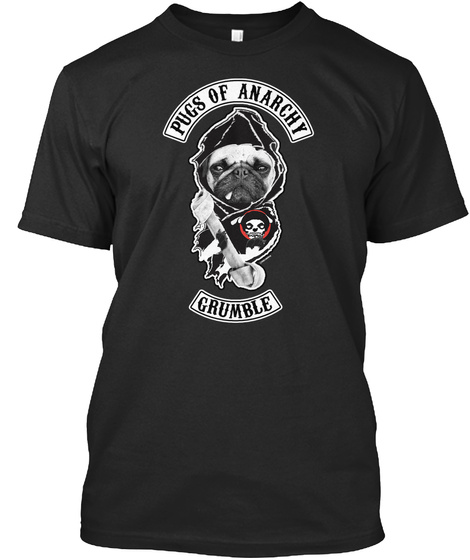 Pugs Of Anarchy Grumble Black T-Shirt Front