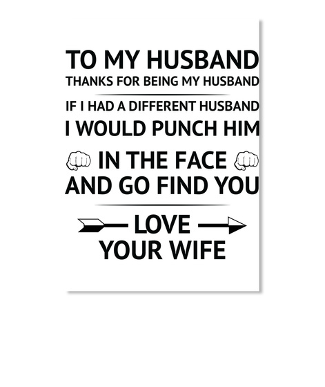 Thanks To My Husband Quotes: To My Husband Thanks For Being Products From Family Quotes