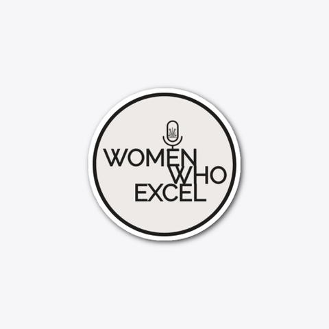 Women Who Excel Podcast Standard T-Shirt Front