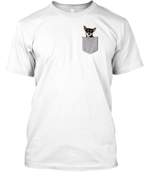 Chihuahua In Pocket Shirt Chihuahua Love White T-Shirt Front