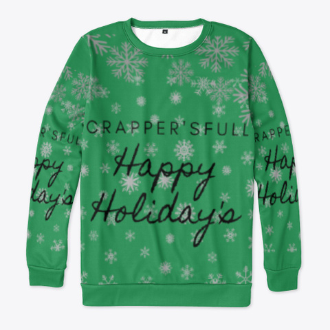Happy Holiday's Crappers Full Green T-Shirt Front