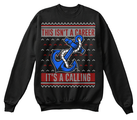 This Isn't A Career, It's A Calling! Black T-Shirt Front
