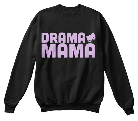 Drama Mama Black T-Shirt Front