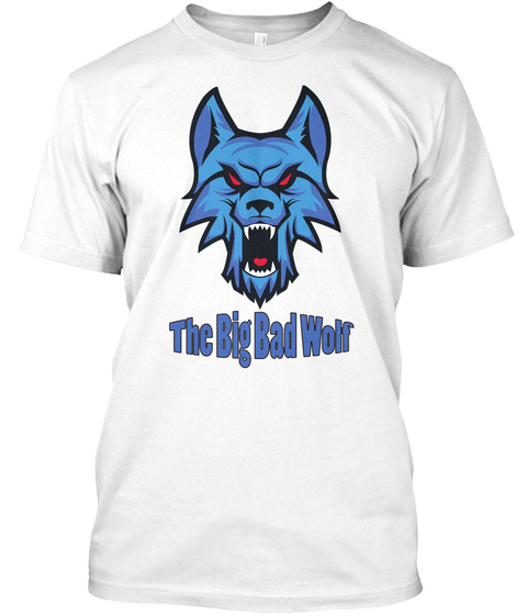 The Big Bad Wolf White T-Shirt Front