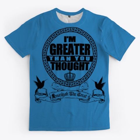 Greater Than You Thought Denim Blue T-Shirt Front