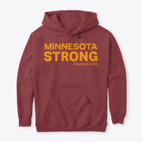 #Minnesota Strong T Shirts Maroon T-Shirt Front