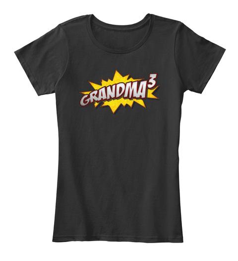 Pop Art Grandma Of 3 Grandparent Gift Black T-Shirt Front