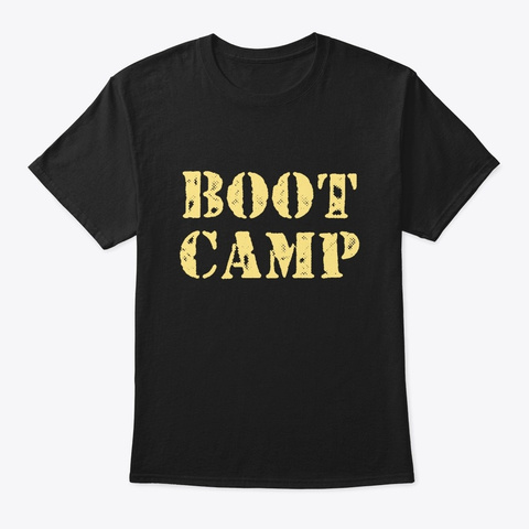 Boot Camp Shirt Military Bootcamp Fitnes Black T-Shirt Front