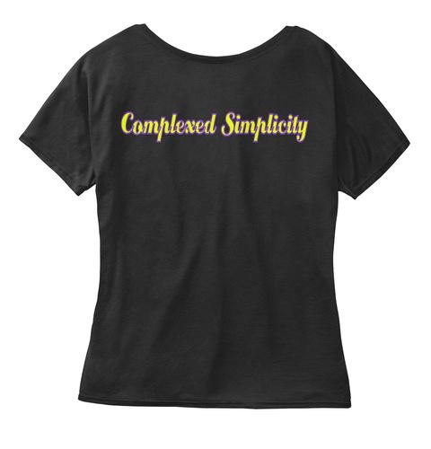 Complexed Simplicity Black T-Shirt Back