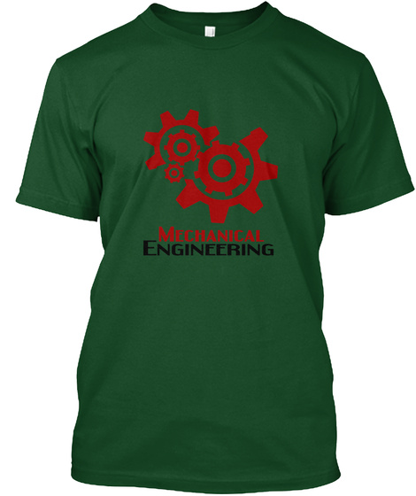 Mechanical Engineering Deep Forest T-Shirt Front