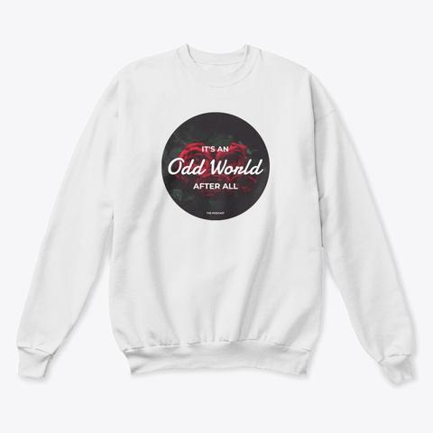 Classy Odd World White  T-Shirt Front