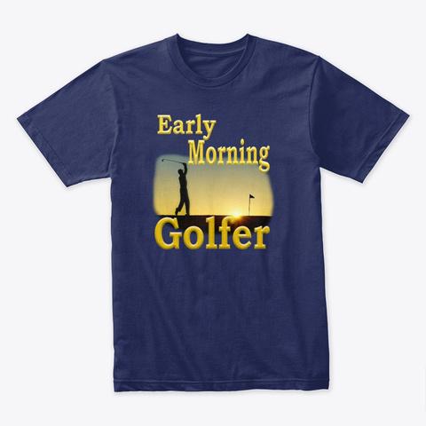 Early Morning Golfer Midnight Navy T-Shirt Front