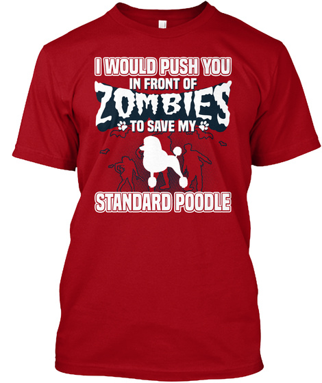 Standard Poodle Deep Red T-Shirt Front