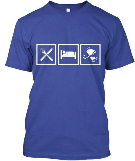 Eat. Sleep. Hockey.  Deep Royal T-Shirt Front