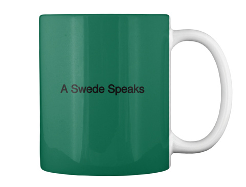 A Swede Speaks Forest Green T-Shirt Back