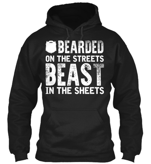 Bearded On The Streets Beast In The Sheets Black T-Shirt Front