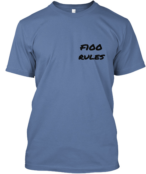 Floo Rules Denim Blue T-Shirt Front