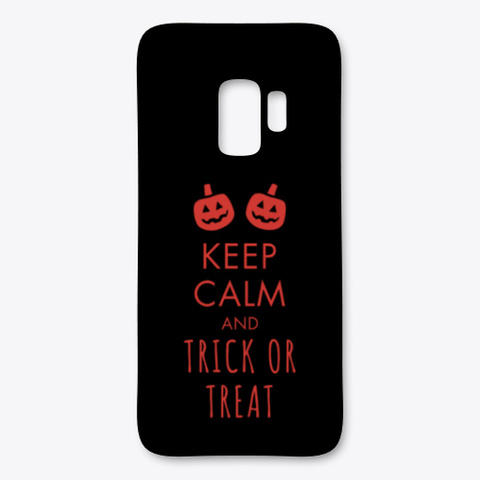 Keep Calm And Trick Treat Black T-Shirt Front