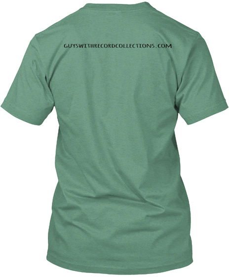 Guywithrecordcollections.Com Green T-Shirt Back