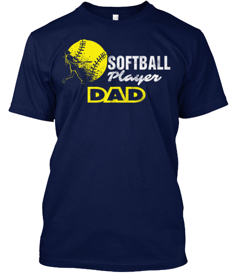 Softball Player Dad Navy T-Shirt Front