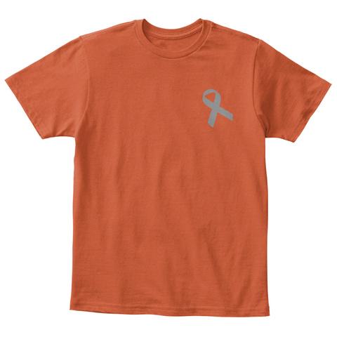 My Dad Was So Brave... Deep Orange  T-Shirt Front