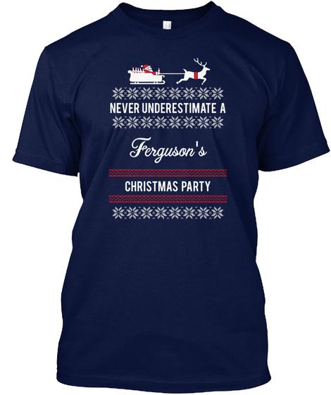 Ferguson Power Of Family Xmas Party  Navy T-Shirt Front