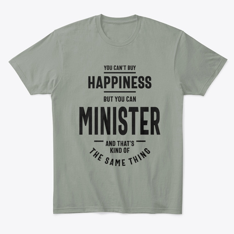 Minister Work Job Title Gift Grey T-Shirt Front