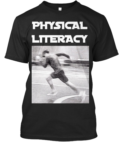 Physical Literacy Vintage Black T-Shirt Front