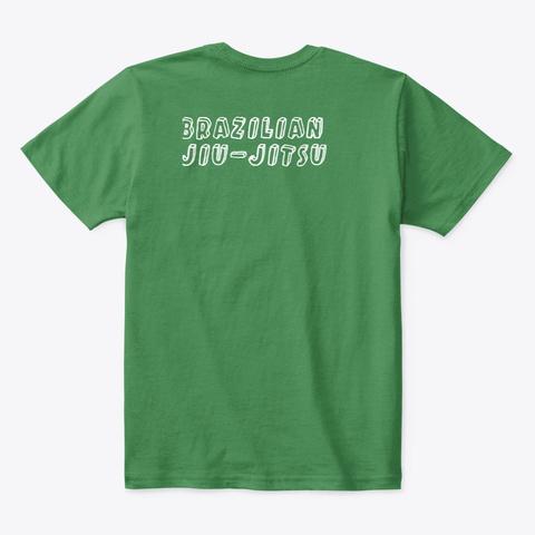 Jiu Jitsu  Kelly Green  T-Shirt Back