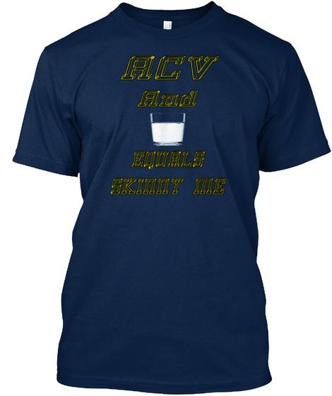 Apple Cider Vinegar And Water Equals Ski Navy T-Shirt Front