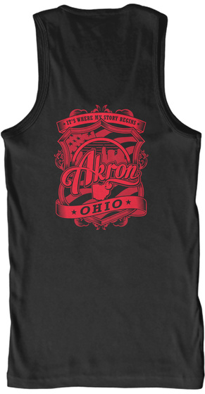 It's Where My Story Begins Akron Ohio Black Tank Top Back