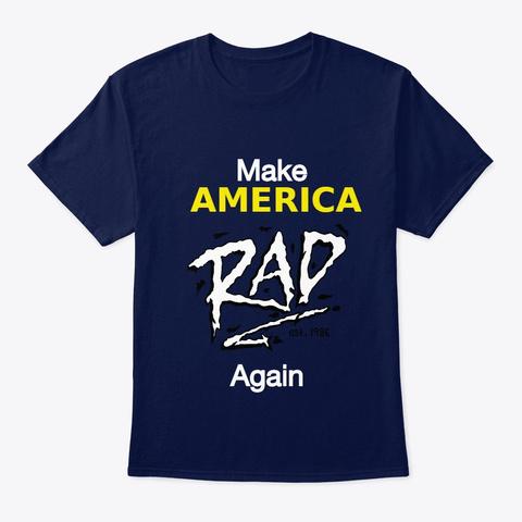 Make America Rad Again  Bmx  Navy T-Shirt Front