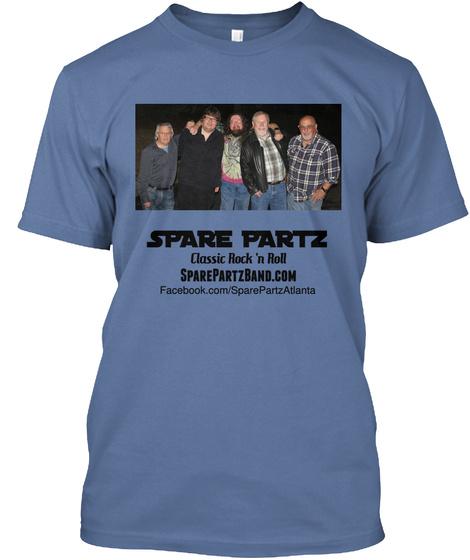 Spare Partz Classic Rock 'n Roll Sparepartzband.Com Facebook.Com/Atlanta Denim Blue T-Shirt Front